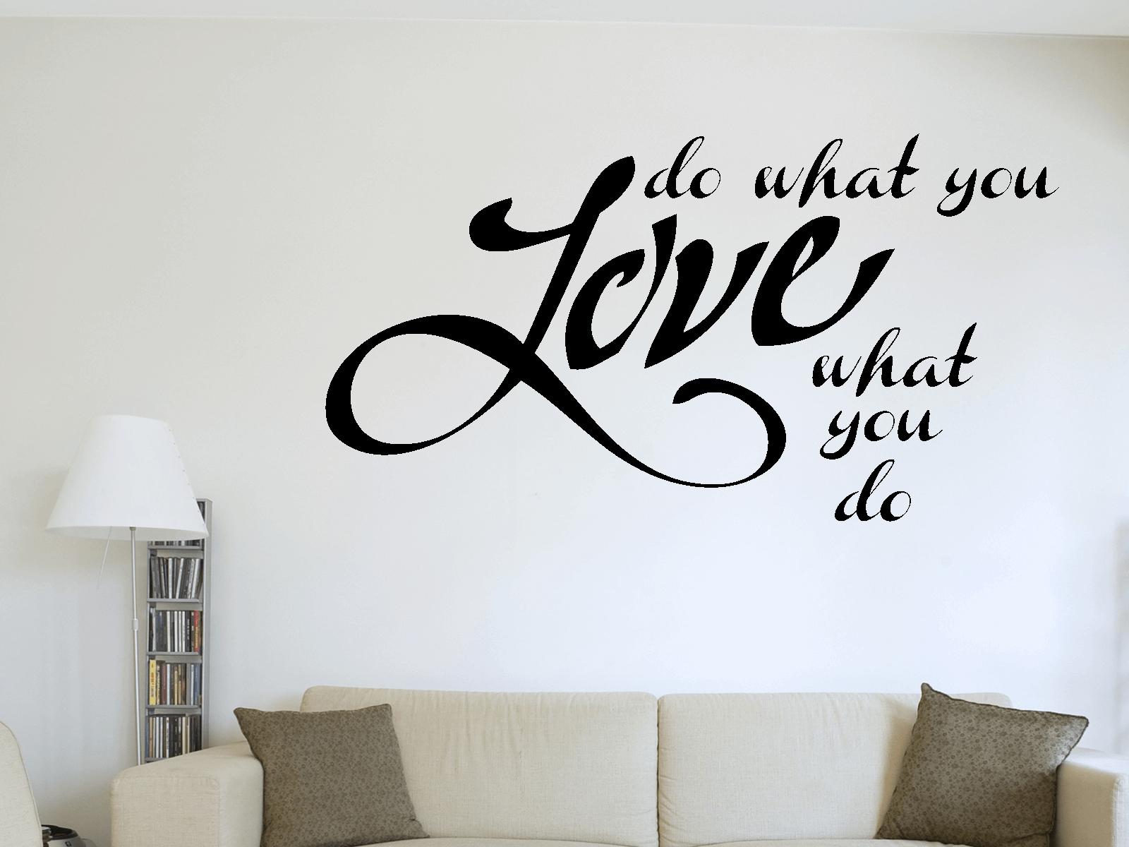 Wandtattoo Do What You Love Motiv-Nr 3017 Sprüche Schlafzimmer ...